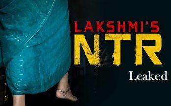 Lakshmi's NTR Full Movie leaked by Tamilrockers